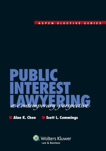 Public Interest Lawyering: A Contemporary Perspective (Aspen Elective Series)