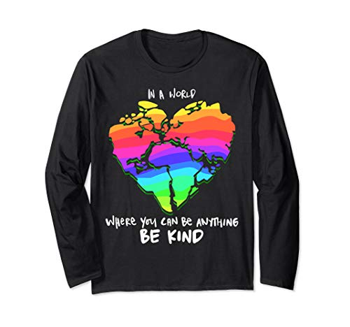 - In A World Where You Can Be Anything Be Kind Women's Autism Long Sleeve T-Shirt
