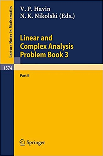Linear And Complex Analysis Problem Book 3 Part 2 Lecture