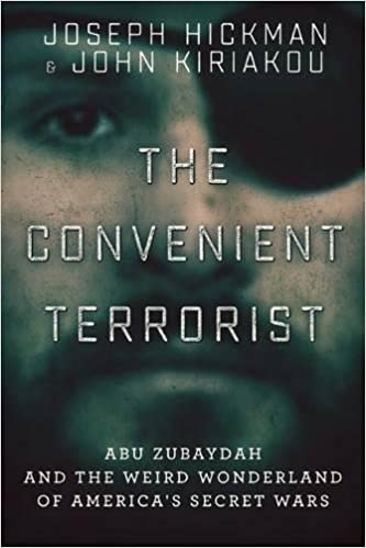 Book The Convenient Terrorist: Two Whistleblowers' Stories of Torture, Terror, Secret Wars, and CIA Lies