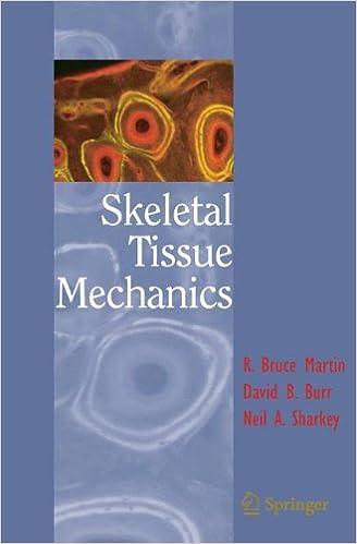Download online Skeletal Tissue Mechanics PDF