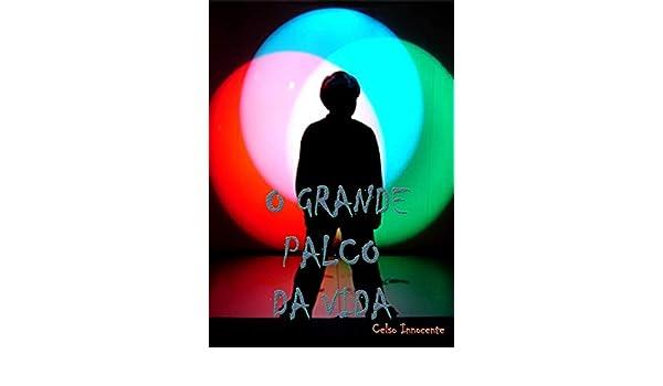 Amazon.com: O grande palco da vida (Portuguese Edition ...