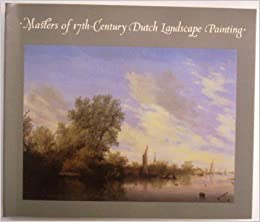 Book Masters of 17th Century Dutch Landscape Painting