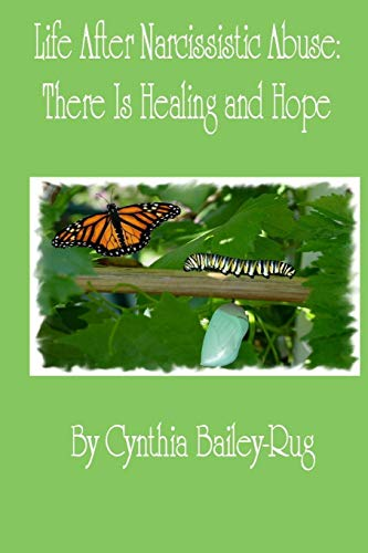 - Life After Narcissistic Abuse: There Is Healing and Hope