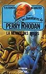 Perry Rhodan, tome 17 : La Menace des Moofs par Scheer