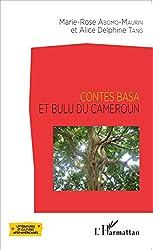 Contes Basa et Bulu du Cameroun