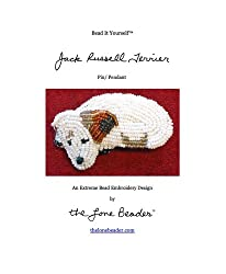 Bead It Yourself - Jack Russell Terrier (Beaded Dogs Book 1)