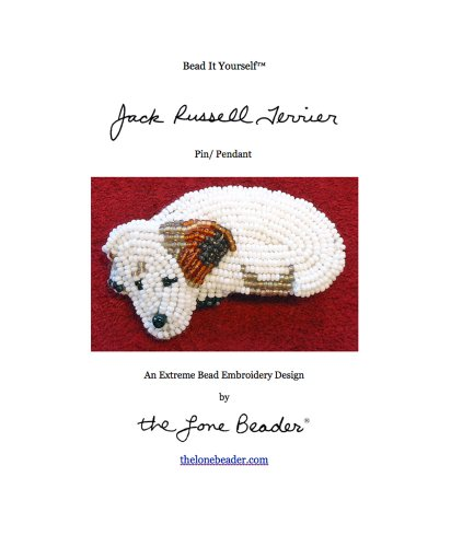 Bead It Yourself - Jack Russell Terrier Pin or Pendant (Beaded Dogs Book 1)