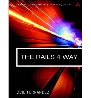 [(The Rails 4 Way )] [Author: Obie Fernandez] [Jun-2014] pdf epub