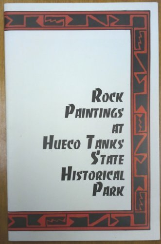 Hueco Tanks (Rock Paintings at Hueco Tanks State Historical)