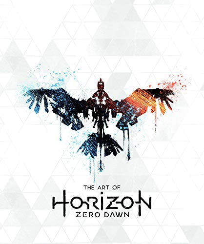 Horizon Zero Dawn The Ultimate Art Book: Horizon