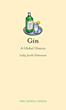 Gin: A Global History (Edible)