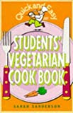 img - for Student's Vegetarian Cook Book (Quick and Easy) by Sarah Sanderson (1995-02-03) book / textbook / text book