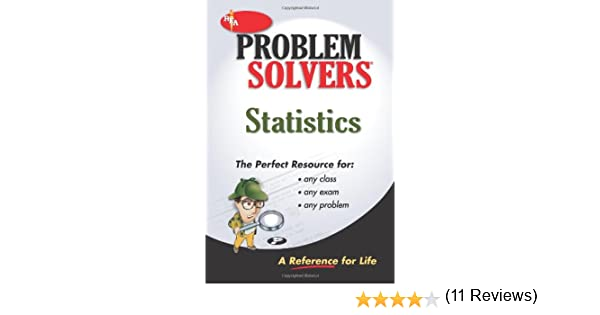 com statistics problem solver problem solvers solution  com statistics problem solver problem solvers solution guides 9780878915156 the editors of rea books
