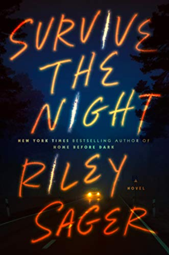 Book Cover: Survive the Night: A Novel