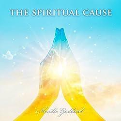 The Spiritual Cause
