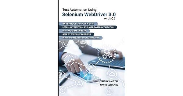 Amazon.com: Test Automation using Selenium Webdriver 3.0 ...