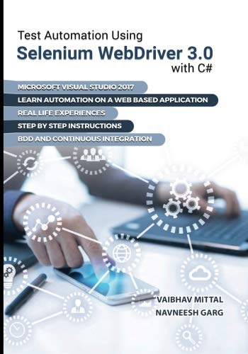 Test Automation using Selenium Webdriver 3.0 with C#