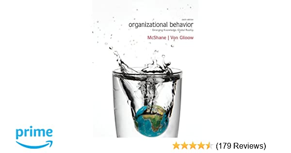 Organizational Behavior Steven McShane Mary Von Glinow