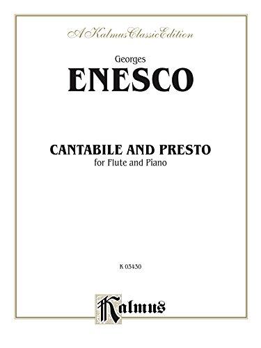 Cantabile and Presto: For Flute Solo: 0 (Kalmus - Cantabile Flute
