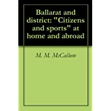 """Ballarat and district: """"Citizens and sports"""" at home and abroad"""