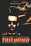 South Caicos Tailwind, William P. Case, 0595219470