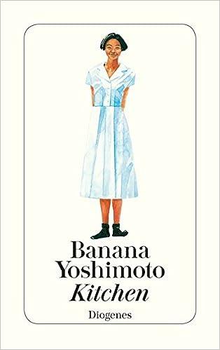 Kitchen Amazon Co Uk Banana Yoshimoto 9783257227000 Books
