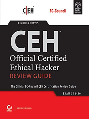 buy ceh official certified ethical hacker review guide book online rh amazon in official certified ethical hacker review guide for version 7.1 official certified ethical hacker review guide for version 7.1