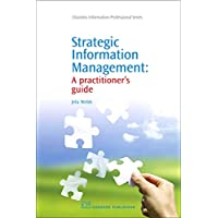 Strategic Information Management: A Practitioner's Guide