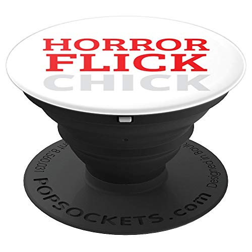 Horror Flick Chick Scary Movies Lover Halloween October 31st - PopSockets Grip and Stand for Phones and Tablets -
