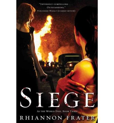 Siege: As the World Dies, Book Three (As the World Dies) (Paperback) - Common