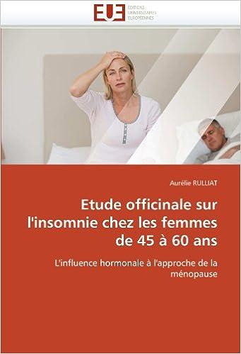 E-Buch herunterladen pdf Etude officinale sur l'insomnie chez les femmes de 45 à 60 ans: L'influence hormonale à l'approche de la ménopause (French Edition) PDF