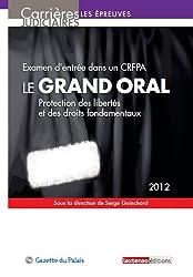Le grand oral : protection des libertés et des droits fondamentaux - Examen d'entrée dans un CRFPA
