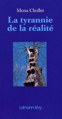 La Tyrannie de la réalité (Sciences Humaines et Essais) (French Edition)