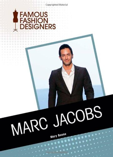 Marc Jacobs (Famous Fashion - Young Jacobs Marc