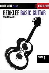 Berklee Basic Guitar - Phase 1: Guitar Technique Paperback