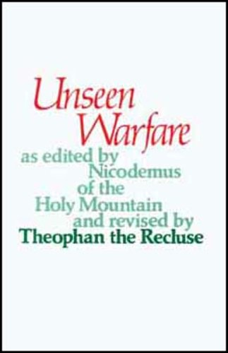 Unseen Warfare: The Spiritual Combat and Path to Paradise of Lorenzo Scupoli (English, Russian and Greek Edition)