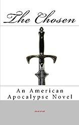The Chosen: An American Apocalypse Novel
