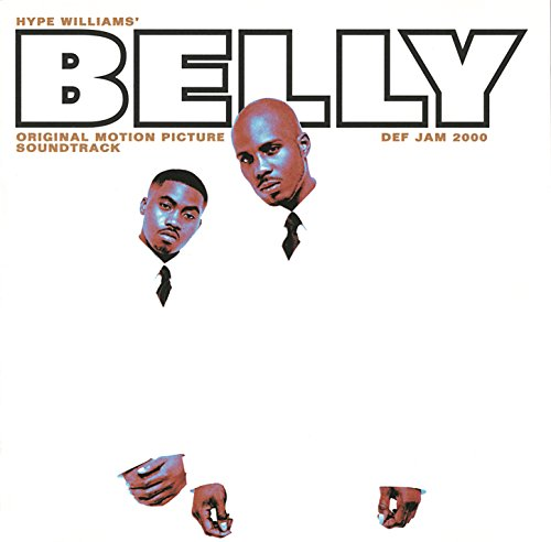 Belly (Original Motion Picture...