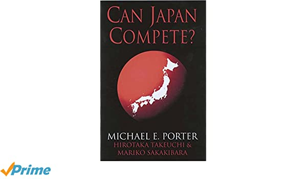 Can Japan Compete?: Amazon.es: M. Porter, H. Takeuchi, M. Sakakibara: Libros en idiomas extranjeros
