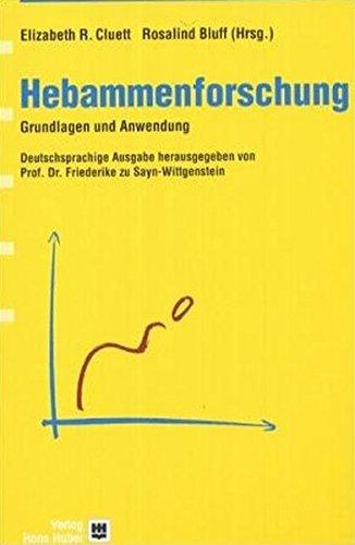 Hebammenforschung: Grundlagen und Anwendung (Programmbereich Gesundheitsberufe)