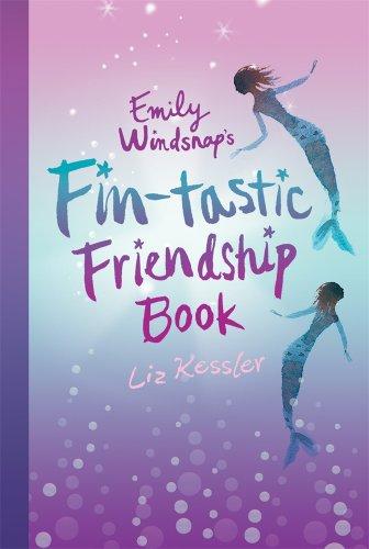 Emily Windsnap's Fin-tastic Friendship Book