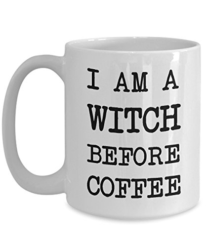 I'm A Witch Before Coffee - Gift Coffee Mug Tea Cup (How Many Days Before Halloween 2017)