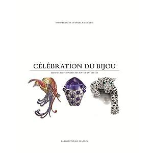 Célébration du bijou - chefs-d'oeuvres des XIXe et XXe siècles