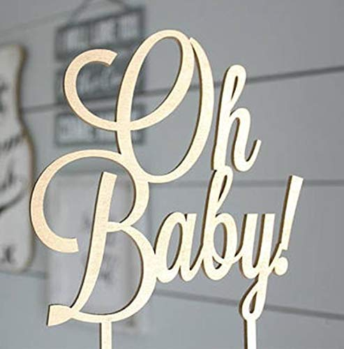 wer Oh Baby Cake Topper -Wood Cake Topper for Baby Shower or Baby Birthday Cake Topper - 1st Birthday - Smash Cake Topper - Birthday Decor - Wood Cake Topper(OH BABY) ()