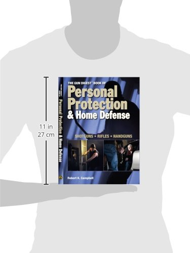 Review The Gun Digest Book of Personal Protection & Home Defense: Shotguns, Rifles, Handguns