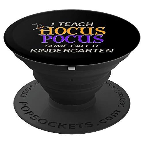Halloween For Kindergarten (Halloween Kindergarten Teacher Hocus Pocus PopSockets Grip and Stand for Phones and)