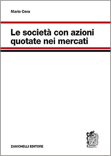 d390d6b37c Amazon.it: Le società con azioni quotate nei mercati - Mario Cera - Libri
