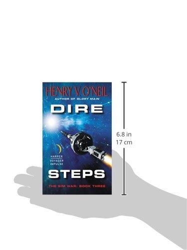 Dire Steps: The Sim War: Book Three: Amazon.es: Henry V. ONeil: Libros en idiomas extranjeros