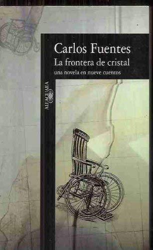 La frontera de cristal: Una novela en nueve cuentos (Spanish Edition)
